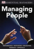 ESSENTIAL MANAGERS: MANAGING PEOPLE