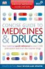 BMA CONCISE GUIDE TO MEDICINE AND DRUGS