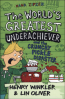 HANK ZIPZER #2: THE WORLD'S GREATEST UNDERACHIEVER AND THE CRUNCHY PICKLE DISASTER