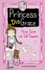 PRINCESS DISGRACE #1: FIRST TERM AT TALL TOWERS