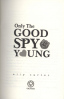 GALLAGHER GIRLS 4: ONLY THE GOOD SPY YOUNG