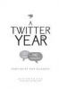 TWITTER YEAR, A