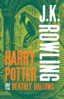 HARRY POTTER AND THE DEATHLY HALLOWS (ADULT REISSUES)