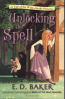 TALE OF THE WIDE-AWAKE PRINCESS#2, A: UNLOCKING THE SPELL