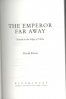 EMPEROR FAR AWAY, THE: TRAVELS AT THE EDGE OF CHINA