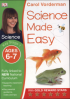 SCIENCE MADE EASY AGES 6-7 KEY STAGE 1