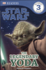 STAR WARS THE LEGENDARY YODA (DK READERS 3)