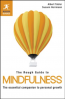 ROUGH GUIDE TO MINDFULNESS, THE: THE ESSENTIAL COMPANION TO PERSONAL GROWTH
