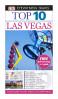 EYEWITNESS TOP 10 TRAVEL GUIDES: LAS VEGAS (7TH ED.)