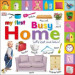 MY FIRST BUSY HOME: LET' S LOOK AND LEARN!