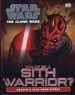 STAR WARS CLONE WARS WHAT IS A SITH WARRIOR?