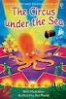 CIRCUS UNDER THE SEA, THE (VERY FIRST READING 12)