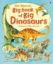 BIG BOOK OF BIG DINOSAURS