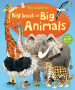 BIG BOOK OF BIG ANIMALS, THE