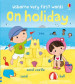VERY FIRST WORD: ON HOLIDAY