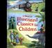 USBORNE ILLUSTRATED CLASSIC FOR CHILDREN