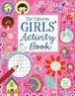 USBORNE GIRLS' ACTIVITY BOOK, THE