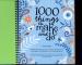 1000 THINGS TO MAKE & DO