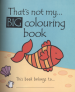 THAT'S NOT MY BIG COLOURING BOOK