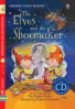 ELVES AND THE SHOEMAKER, THE (YOUNG READING 1 + CD)