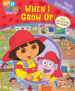 FIRST LOOK AND FIND: DORA THE EXPLORER: WHEN I GROW UP