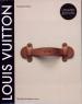 LOUIS VUITTON: THE BIRTH OF MODERN LUXURY (UPDATED EDITION)