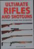 ULTIMATE RIFLES & SHOTGUNS