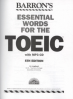 BARRON'S ESSENTIAL WORDS FOR THE TOEIC (WITH MP3 CD) (5TH ED.)