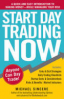 START DAY TRADING NOW: A QUICK AND EASY INTRODUCTION TO MAKING MONEY-WHILE MANAGING YOUR RISK