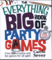 EVERYTHING BIG BOOK OF PARTY GAMES, THE