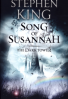 DARK TOWER, THE: BK. VI: SONG OF SUSANNAH