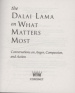 DALAI LAMA ON WHAT MATTERS MOST, THE