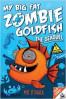 MY BIG FAT ZOMBIE GOLDFISH 2: THE SEA-QUEL