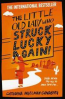 LITTLE OLD LADY WHO STRUCK LUCKY AGAIN!, THE