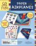 GO FUN! PAPER AIRPLANES