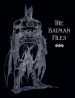 BATMAN FILES, THE