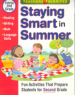 STAYING SMART IN SUMMER: ENTERING SECOND GRADE
