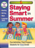 STAYING SMART IN SUMMER: ENTERING FIRST GRADE