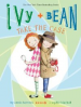 IVY AND BEAN TAKE THE CASE (#10)