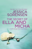 SECRET OF ELLA AND MICHA, THE