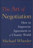 ART OF NEGOTIATION, THE