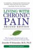 LIVING WITH CHRONIC PAIN: A COMPLETE HEALTH GUIDE TO THE CAUSES AND TREATMENTS OF CHRONIC PAIN