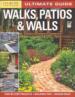 ULTIMATE GUIDE WALKS, PATIOS & WALLS