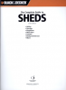 COMPLETE GUIDE TO SHEDS, THE: UTILITY, STORAGE, PLAYHOUSE, MINI-BARN, GARDEN, BACKYARD RETREAT, ORE