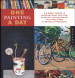 ONE PAINTING A DAY: A 6-WEEK COURSE IN OBSERVATIONAL PAINTING CREATING EXTRAORDINARY PAINTINGS FROM EVERYDAY EXPERIENCES