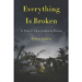 EVERYTHING IS BROKEN: A TALE OF CATASTROPHE IN BURMA(PROMO)