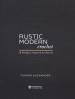 RUSTIC MODERN CROCHET: 18 DESIGNS