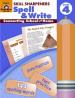 SKILL SHARPENERS SPELL & WRITE. GRADE 4