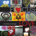 FOCUS: LOVE, YOUR WORLD, YOUR IMAGES