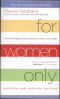FOR WOMEN ONLY: A STRAIGHTFORWARD GUIDE TO LIVES OF MEN